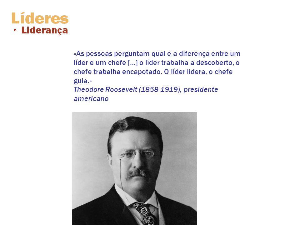 «As pessoas perguntam qual é a diferença entre um líder e um chefe [